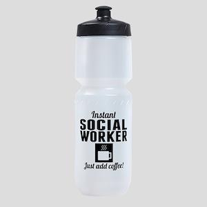 Instant Social Worker Just Add Coffee Sports Bottl