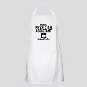 Instant Physician Assistant Just Add Coffee Apron
