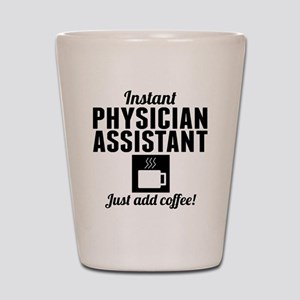 Instant Physician Assistant Just Add Coffee Shot G