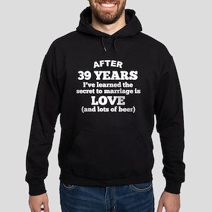 39 Years Of Love And Beer Hoodie
