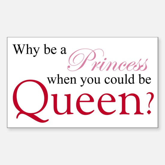 Be a Queen Decal