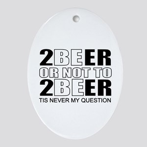 Drinking humor Ornament (Oval)