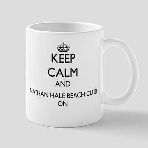 Keep calm and Nathan Hale Beach Club New York Mugs