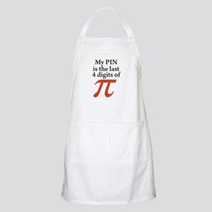 My PIN is the last 4 digits of PI Apron