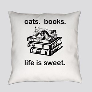 CATS.  BOOKS.  LIFE IS SWEET Everyday Pillow