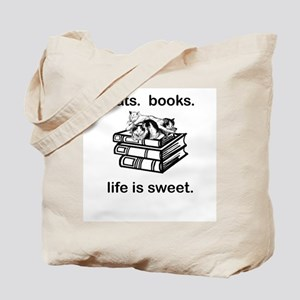 CATS.  BOOKS.  LIFE IS SWEET Tote Bag