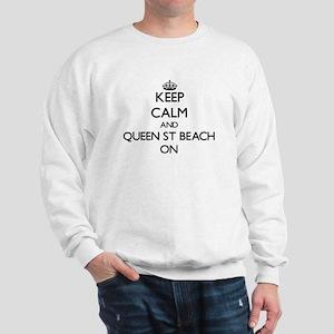 Keep calm and Queen St Beach Delaware O Sweatshirt