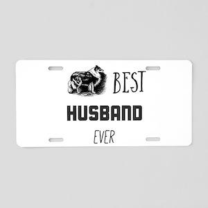 best husband ever Aluminum License Plate