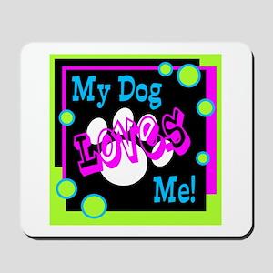 My Dog Mousepad