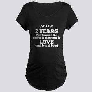 2 Years Of Love And Beer Maternity T-Shirt