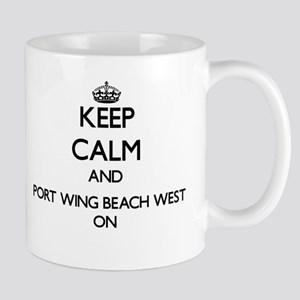Keep calm and Port Wing Beach West Wisconsin Mugs