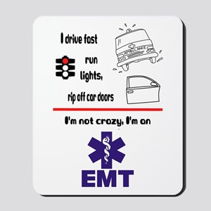 Not Crazy EMT Mousepad