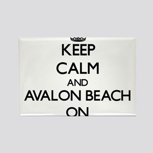 Keep calm and Avalon Beach California ON Magnets