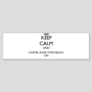 Keep calm and Carmel River State Be Bumper Sticker