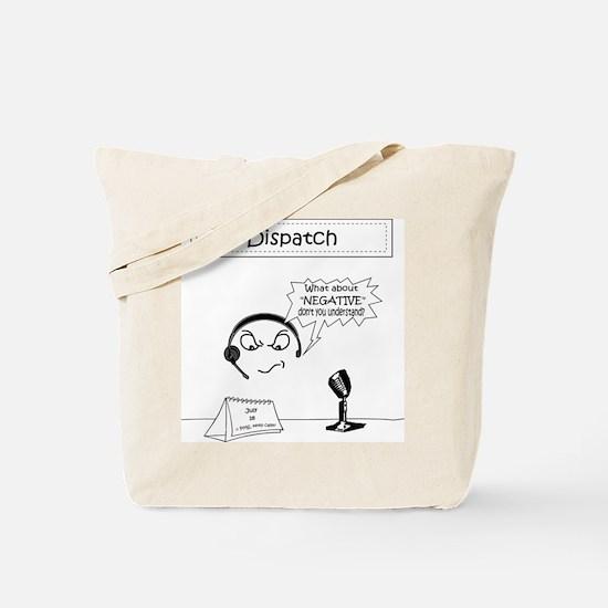 Funny 911 dispatcher Tote Bag