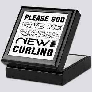 Please God Give Me Something New With Keepsake Box