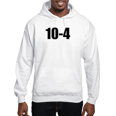 10-4 Hooded Sweatshirt