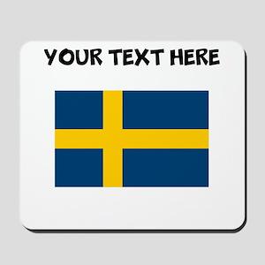 Custom Sweden Flag Mousepad