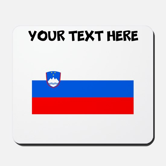 Custom Slovenia Flag Mousepad