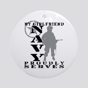 Girlfriend Proudly Serves - NAVY Ornament (Round)