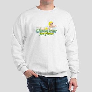 Chlorine is my perfume Sweatshirt