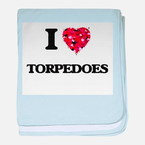 I love Torpedoes baby blanket