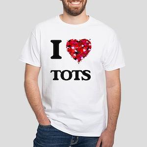 I love Tots T-Shirt