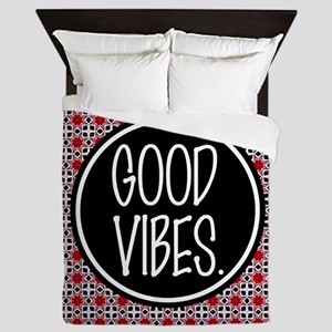 Good Vibes Expression Typography Queen Duvet