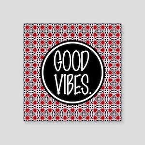 "Good Vibes Expression Typog Square Sticker 3"" x 3"""