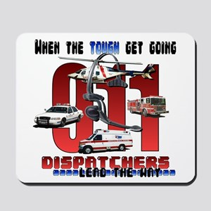 Dispatchers lead the way Mousepad