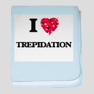 I love Trepidation baby blanket