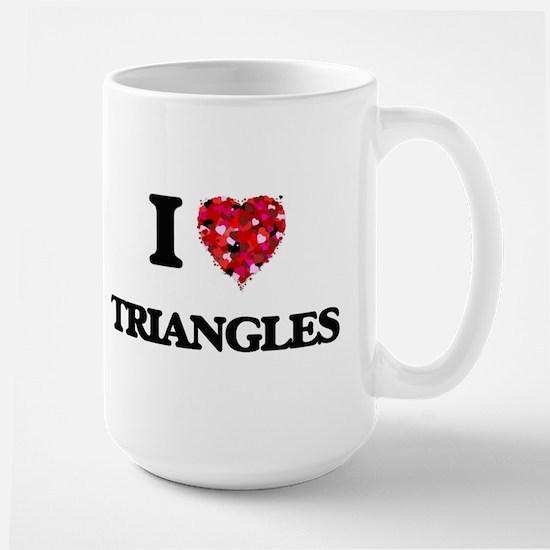 I love Triangles Mugs