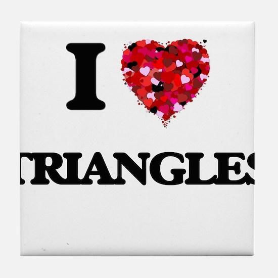 I love Triangles Tile Coaster