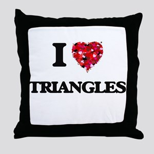 I love Triangles Throw Pillow