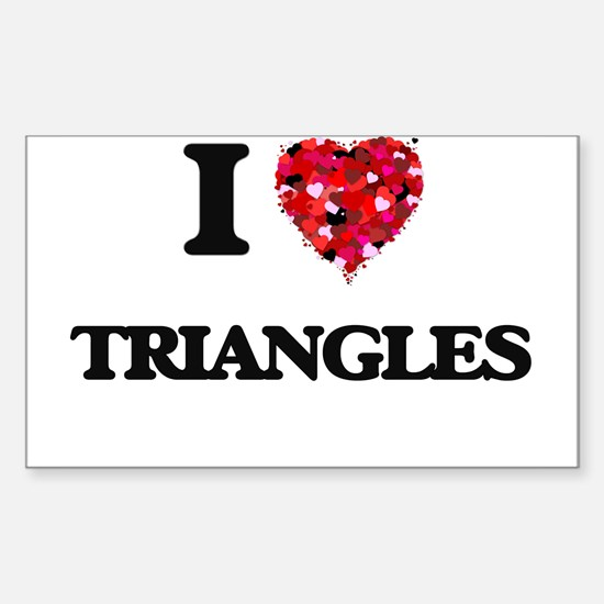 I love Triangles Decal