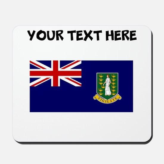 Custom British Virgin Islands Flag Mousepad