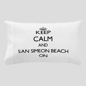 Keep calm and San Simeon Beach Califor Pillow Case