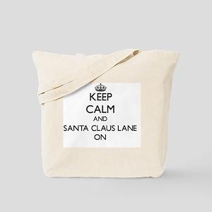 Keep calm and Santa Claus Lane California Tote Bag