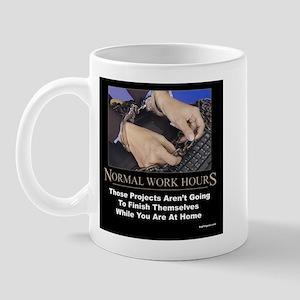 Normal Work Hours Mug