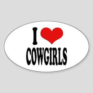 I Love Cowgirls Oval Sticker