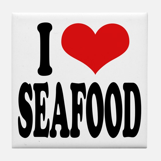 I Love Seafood Tile Coaster