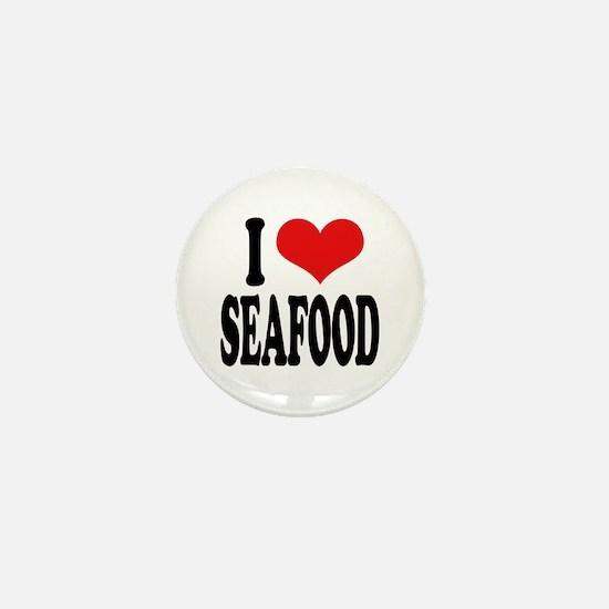 I Love Seafood Mini Button