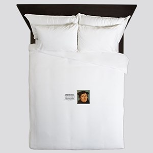What you say is a blasphemy that has m Queen Duvet