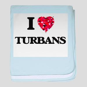 I love Turbans baby blanket