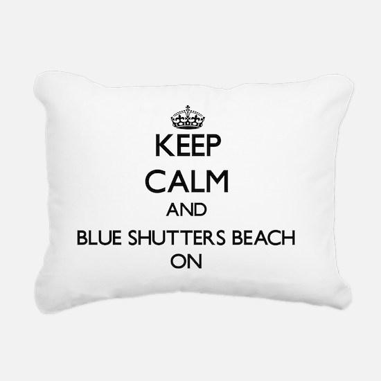 Keep calm and Blue Shutt Rectangular Canvas Pillow