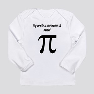 My Uncle Is Awesome At Math Long Sleeve T-Shirt