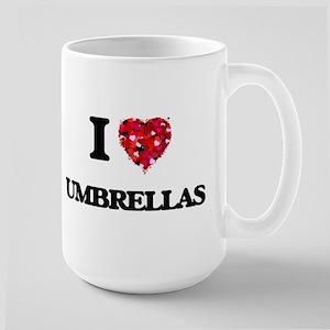 I love Umbrellas Mugs