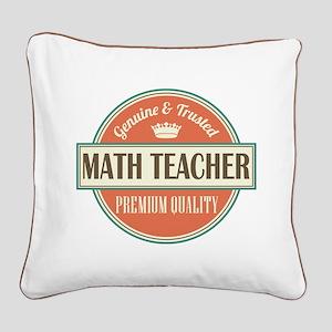 Math Teacher Square Canvas Pillow