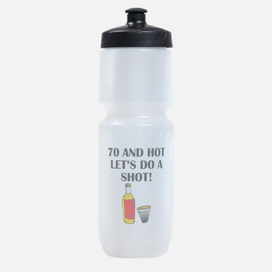 70 And Hot Sports Bottle