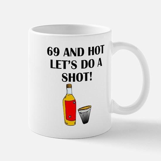 69 And Hot Mugs